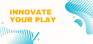Innovate Your Play with Research and Desire