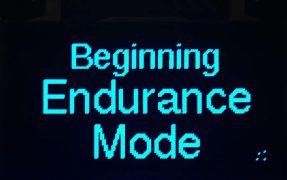 Screen only Beginning Endurance Mode